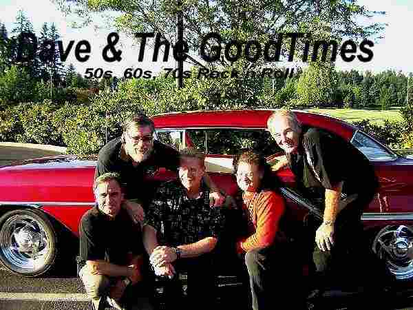 Dave and The GoodTimes - Photo Courtesy of Stan Foreman