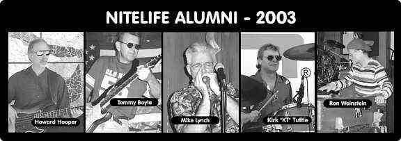 Nitelife alumni as they appeared in 2003 - Images courtesy of Dennis Dudley
